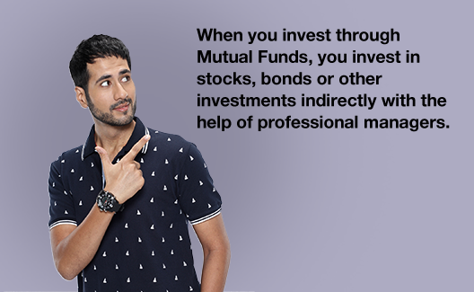 Why invest through Mutual Funds & not directly in stocks or bonds?