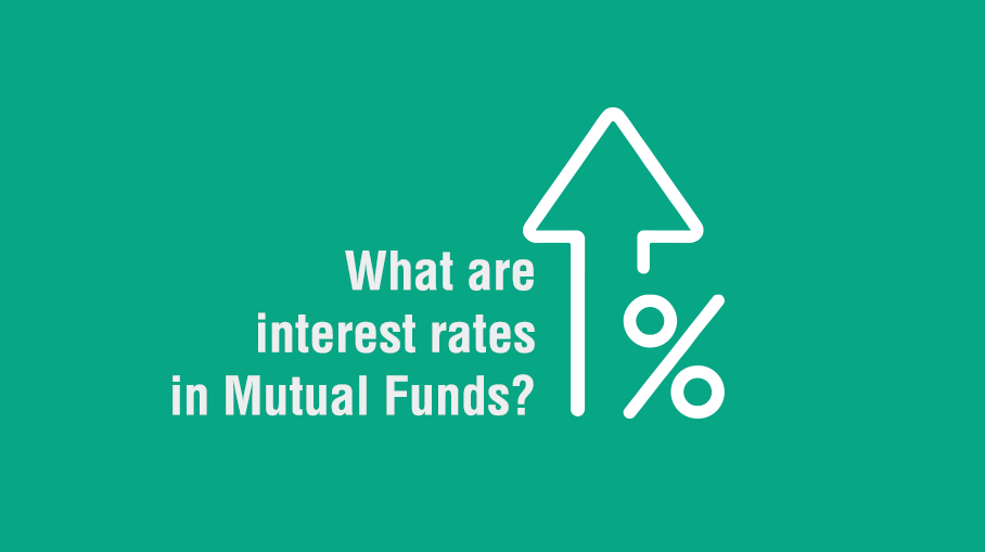 What are interest rates in Mutual Funds?