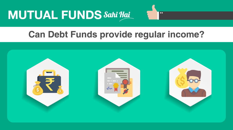 Can Debt Funds provide regular income?
