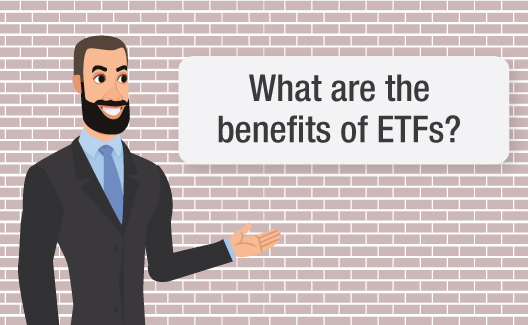 What are the benefits of ETFs?