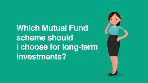 Which Mutual Fund should I choose for long-term investments?